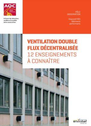 Rapport REX Ventilation double flux décentralisée, les 12 enseignements clés.